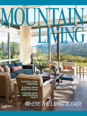 Mountain Living JUL 2017
